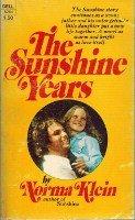 The Sunshine Years: Norma Klein