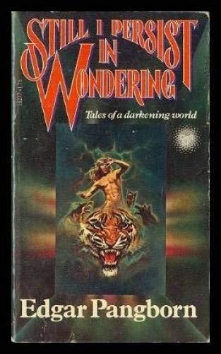 9780440182771: Still I Persist in Wondering (Tales of a Darkening World)