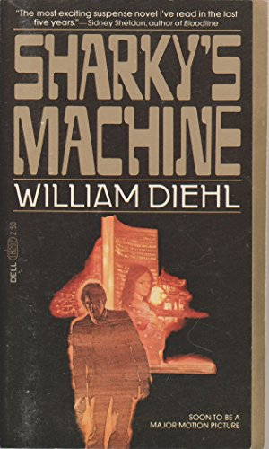 Sharky's Machine: Diehl, William