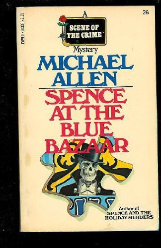 Spence at the Blue Bazaar (9780440183082) by Michael Allen