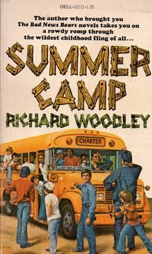The Summer Camp: Woodley, Richard