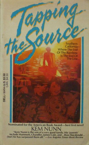 Tapping the Source: Kem Nunn
