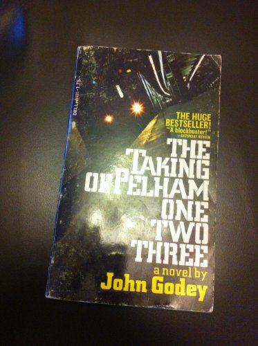 9780440184959: The Taking of Pelham One Two Three