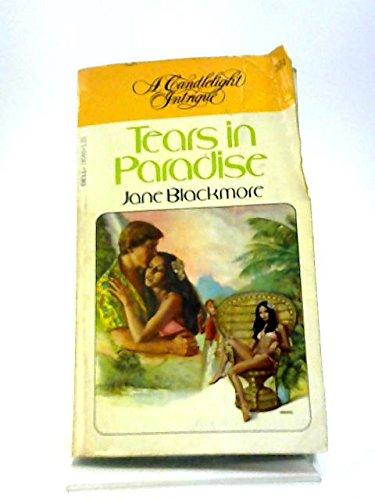 Tears in Paradise: Blackmore, Jane