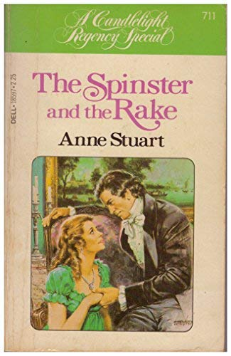 9780440185970: The Spinster and the Rake (Candlelight Regency #711)