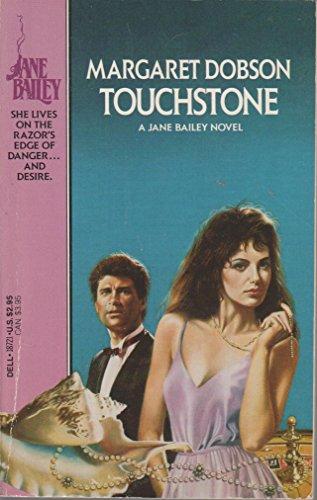 Touchstone (A Jane Bailey Novel): Dobson, Margaret