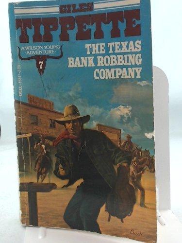 9780440188476: The Texas Bank Robbing Company (Wilson Young Adventures, Book 7)