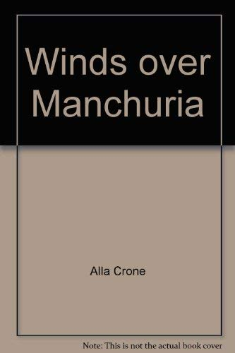 9780440188537: Winds Over Manchuria.