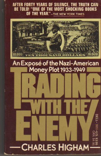 Trading with the Enemy: Charles Higham