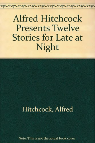 9780440191780: Alfred Hitchcock Presents: 12 Stories for Late at Night