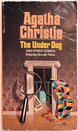 The Under Dog and Other Stories: Agatha Christie