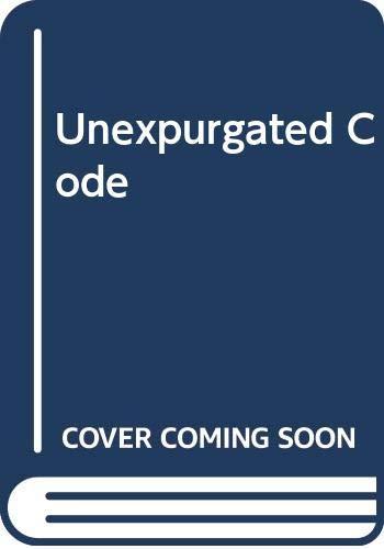 9780440192299: Unexpurgated Code