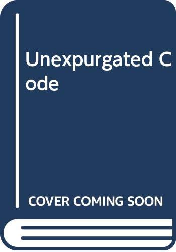 9780440192299: Unexpurgated Code: A Complete Manual of Survival & Manners