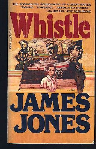 Whistle (From Here to Eternity, Book 3): Jones, James