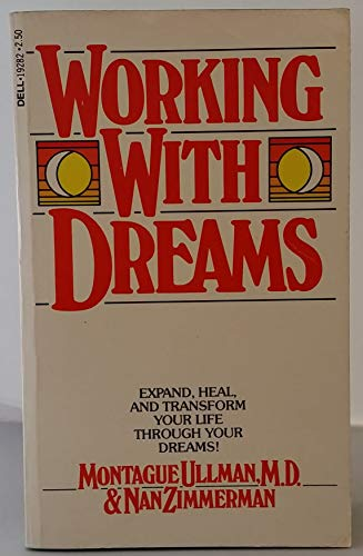 9780440192824: Working with dreams [Paperback] by Ullman, Montague