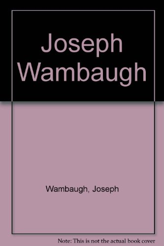 9780440193722: Joseph Wambaugh