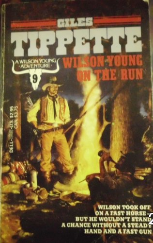 Wilson Young on the Run (SIGNED): Tippette, Giles