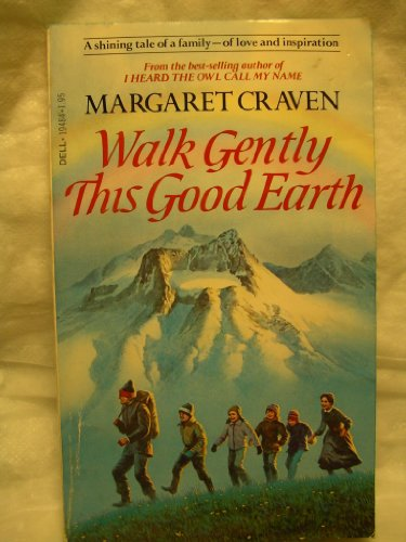 9780440194842: Title: Walk Gently This Good Earth