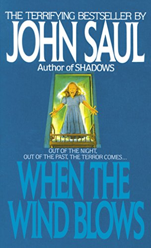 When the Wind Blows: A Novel (9780440194903) by John Saul