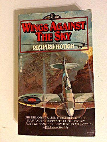 Wings Against the Sky (RAF series, No. 1): Hough, Richard
