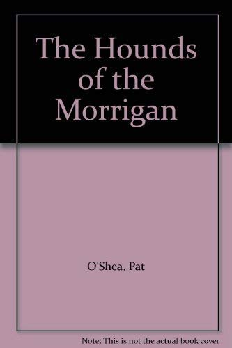 9780440200017: The Hounds of the Morrigan
