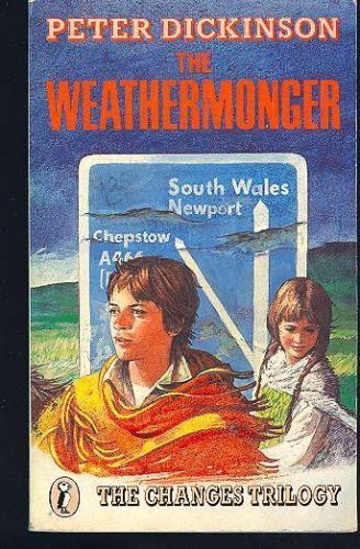 WEATHERMONGER (Changes Trilogy) (9780440200031) by Peter Dickinson