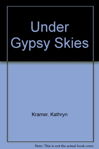 UNDER GYPSY SKIES