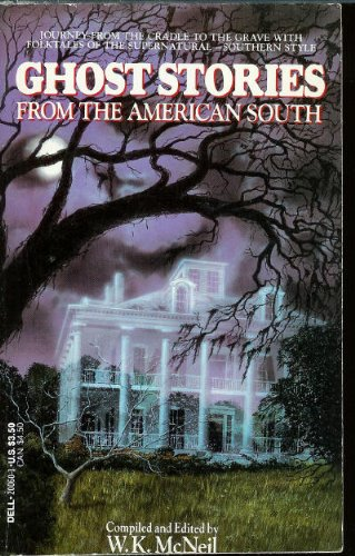 9780440200604: Ghost Stories from the American South