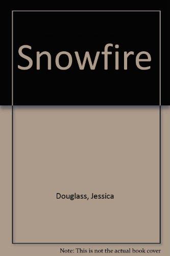 Snowfire: Jessica Douglass