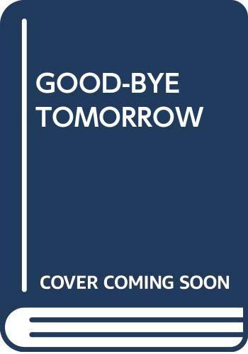 9780440200819: Good-Bye Tomorrow