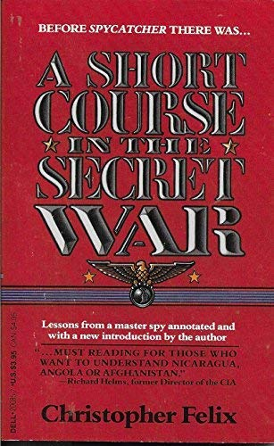 Short Course in the Secret War