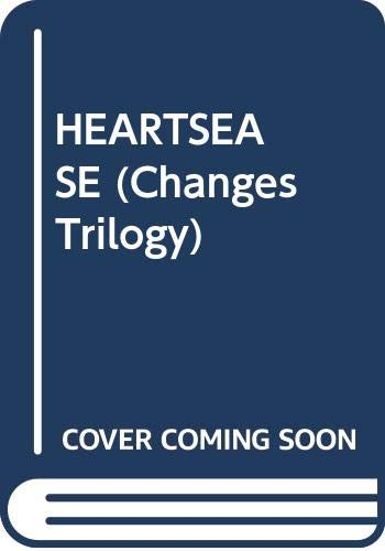 9780440200963: HEARTSEASE (Changes Trilogy)