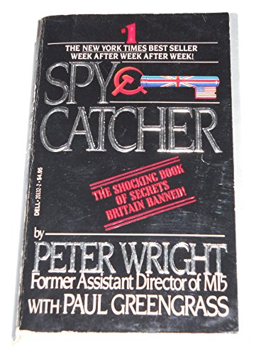 SpyCatcher: The Candid Autobiography of a Senior Intelligence Officer (0440201322) by Peter Wright