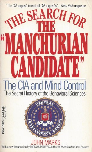 """9780440201373: The Search for the """"Manchurian Candidate"""": The CIA and Mind Control"""