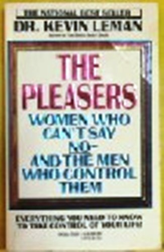 9780440201694: The Pleasers: Women Who Can't Say No and the Men Who Control Them