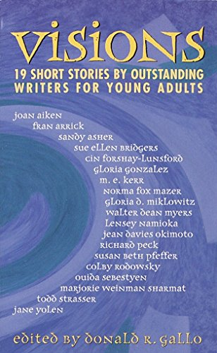 Visions: 19 Short Stories: Donald R. Gallo