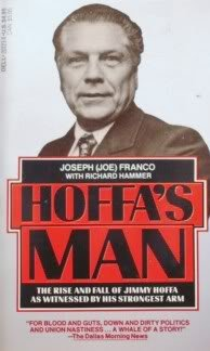 9780440202233: Hoffa's Man: The Rise and Fall of Jimmy Hoffa As Witnessed by His Strongest Arm