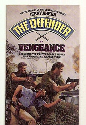 9780440203315: Vengeance (Defender, No. 7)