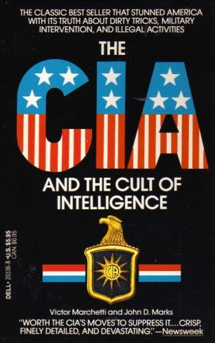 CIA: The Cult of Intelligence, The: Victor Marchetti