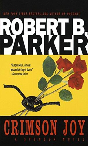 Crimson Joy (Spenser): Parker, Robert B.