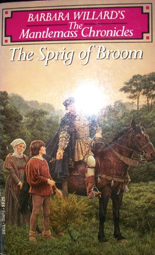 9780440203476: The Sprig of Broom (Mantlemass Chronicles)