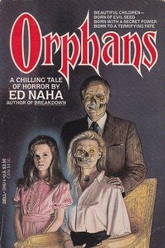 Orphans: Naha, Ed