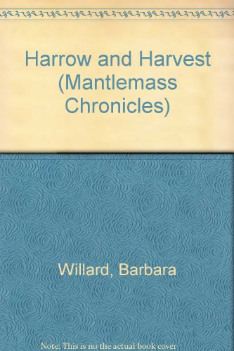 9780440204800: Harrow and Harvest (Mantlemass Chronicles)