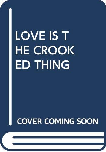 9780440205425: Love Is the Crooked Thing
