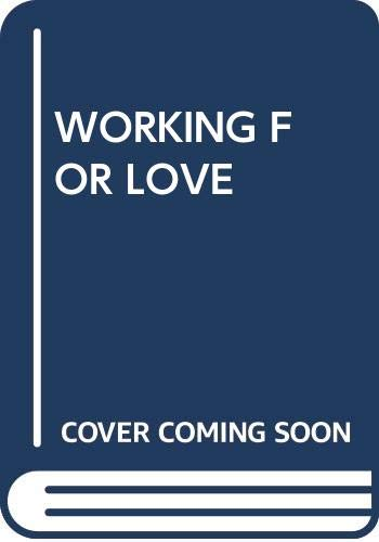 9780440205654: Working for Love