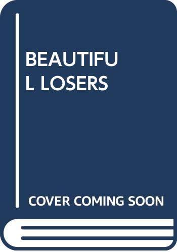 9780440205807: Beautiful Losers