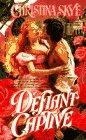 Defiant Captive: Christina Skye
