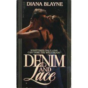Denim and Lace: Diana Blayne; Diana Palmer