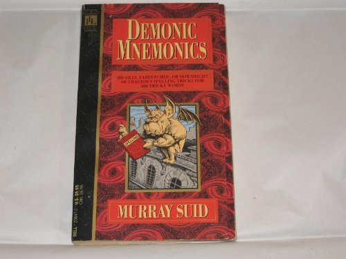 Demonic Mnemonics: 800 Spelling Tricks for 800 Tricky Words: Suid, Murray
