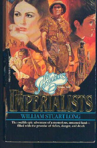 9780440206484: The Imperialists (The Australians Volume XII)